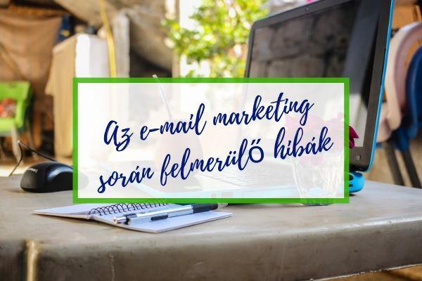 E-mail marketing során felmerülő hibák