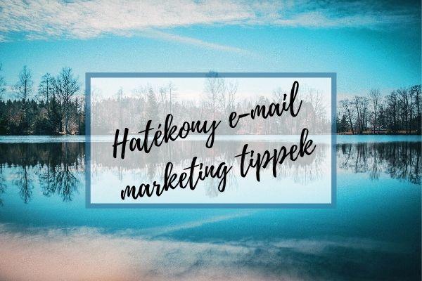Hatékony e-mail marketing tipp