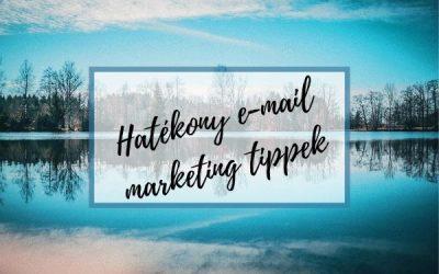 17 hatékony e-mail marketing tipp