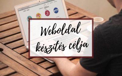 A weboldal készítés célja